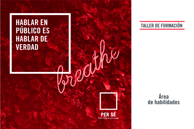 Taller - Hablar en público es hablar de verdad - Oviedo - perserrhh.com